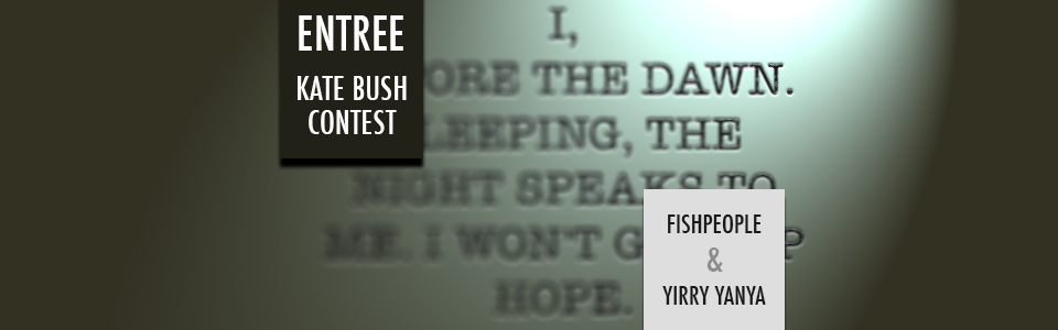 theWB • Haiku Entree KATE BUSH contest